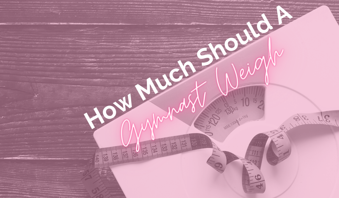 How much should a gymnast weigh?