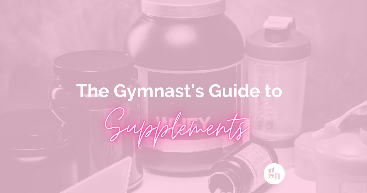 The Gymnast's Guide To Supplements