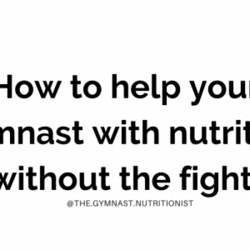 How to help your gymnast with nutrition (without the fight)